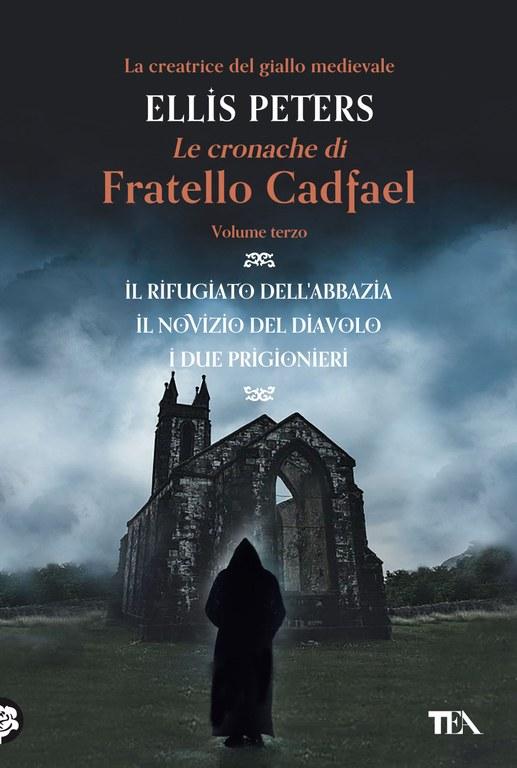 Le Cronache di Fratello Cadfael - volume terzo