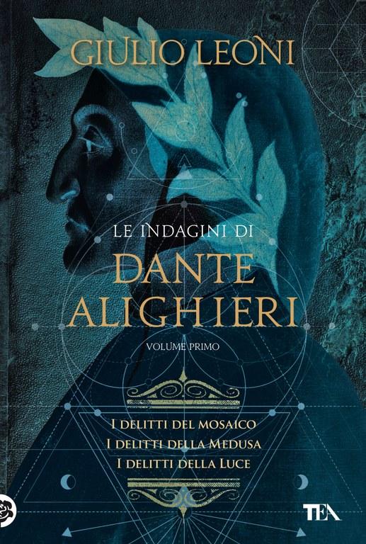 Le indagini di Dante Alighieri - volume primo