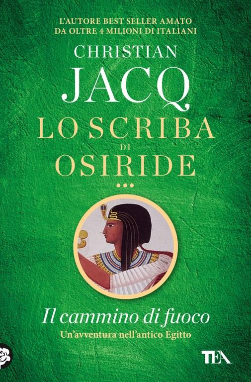 Lo scriba di Osiride. Il cammino di fuoco