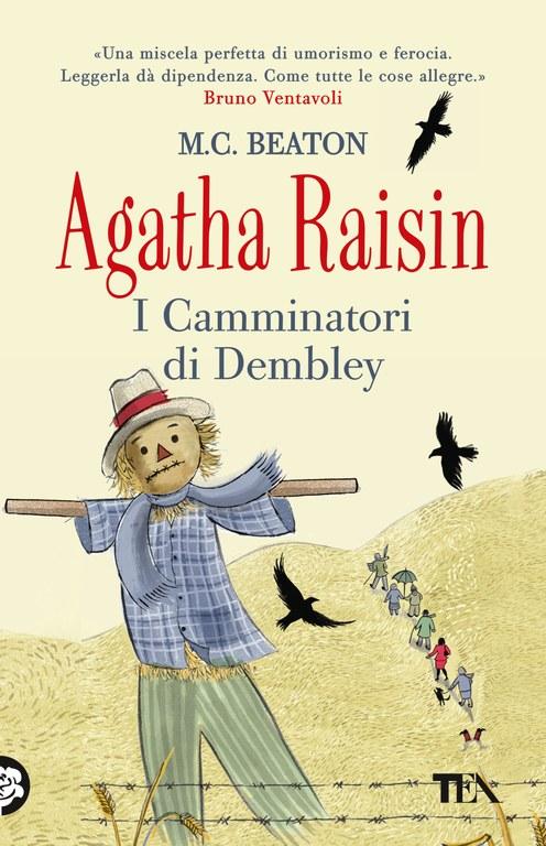 Agatha Raisin. I Camminatori di Dembley