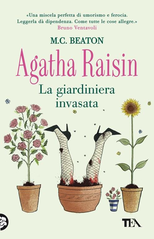 Agatha Raisin. La giardiniera invasata