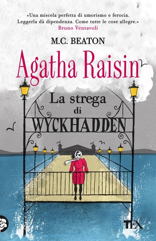 Agatha Raisin. La strega di Wyckhadden
