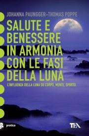 Vita E Salute Calendario Lunare.Tea Salute E Benessere In Armonia Con Le Fasi Della Luna