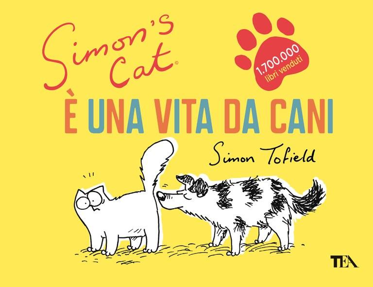 Simon's Cat. È una vita da cani