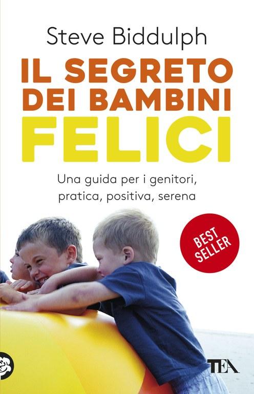 Il segreto dei bambini felici