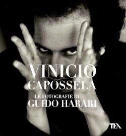 Vinicio Capossela Le fotografie di Guido Harari